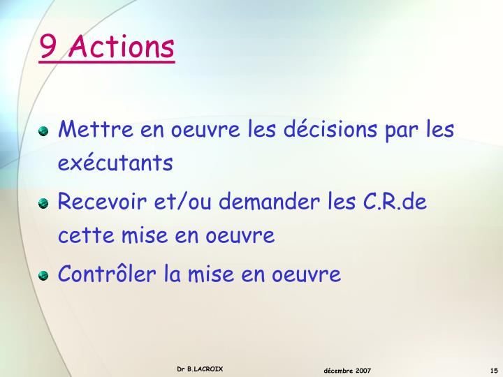 9 Actions