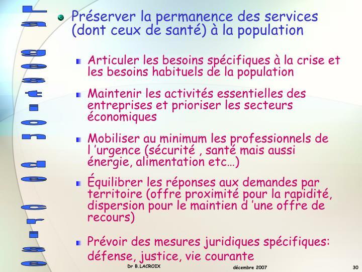 Préserver la permanence des services (dont ceux de santé) à la population