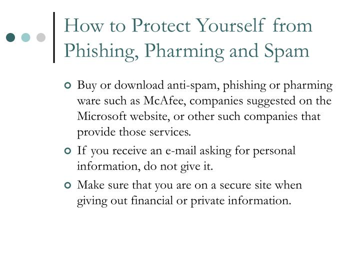 How to Protect Yourself from Phishing, Pharming and Spam