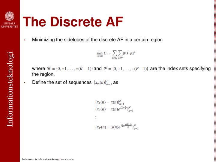 The Discrete AF