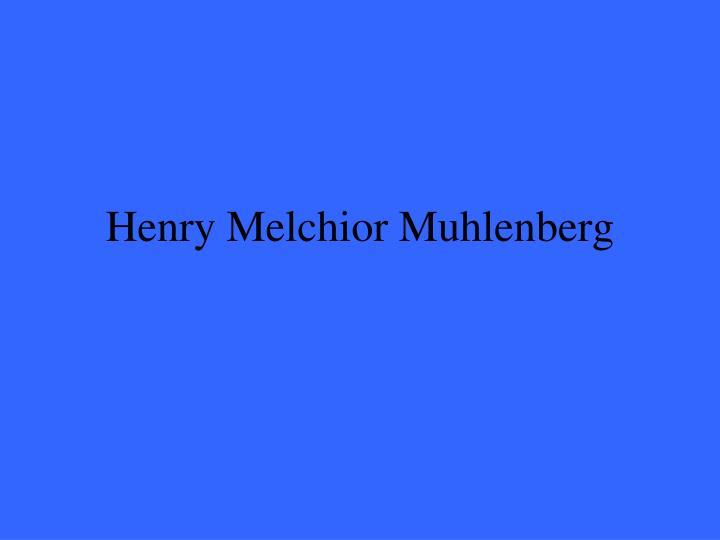 Henry Melchior Muhlenberg