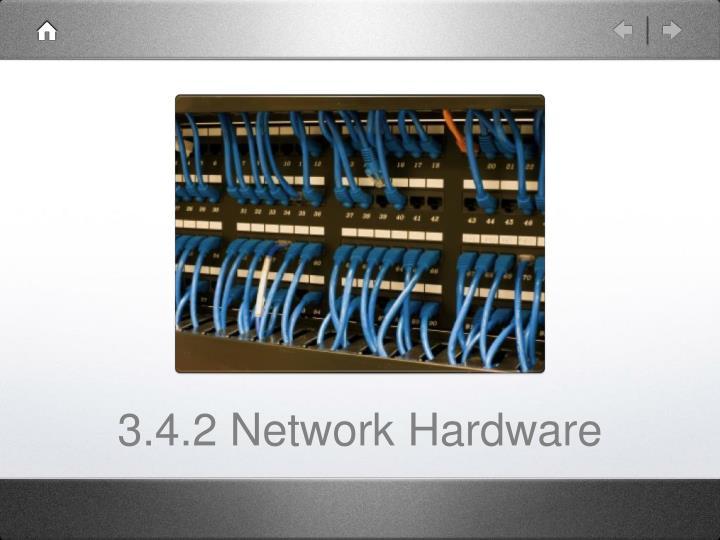 3.4.2 Network Hardware