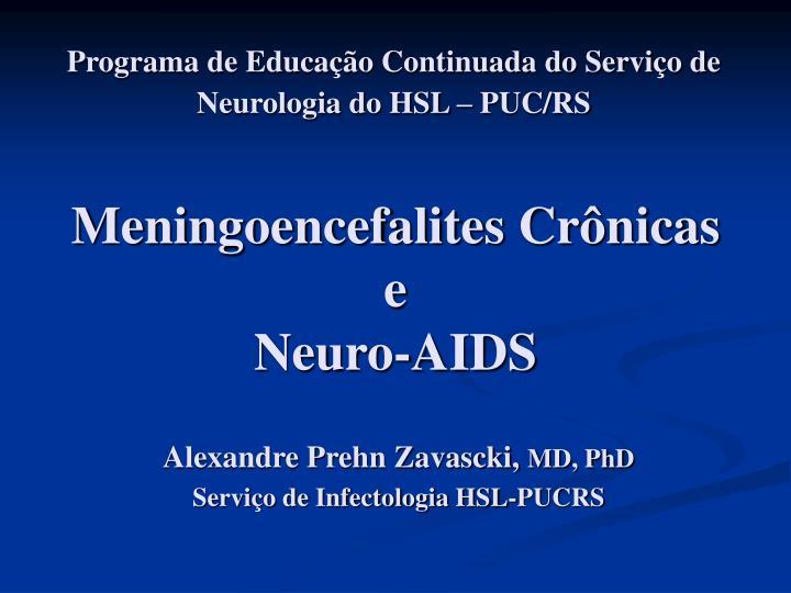 Programa de Educação Continuada do Serviço de Neurologia do HSL – PUC/RS