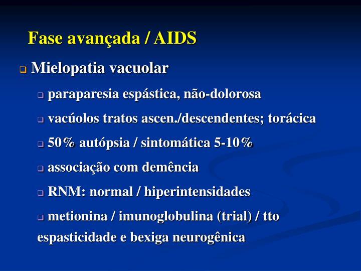 Fase avançada / AIDS