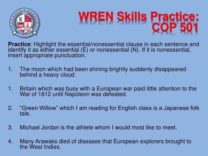 WREN Skills Practice: