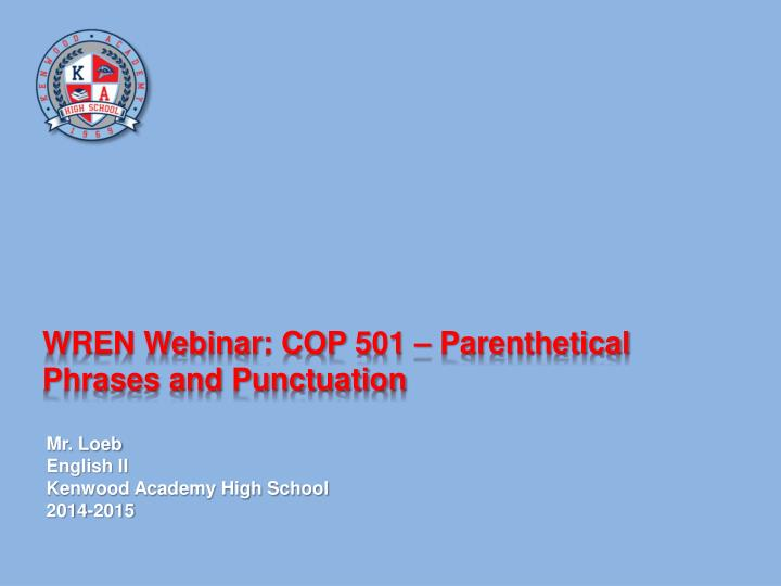 Wren webinar cop 5 01 parenthetical phrases and punctuation