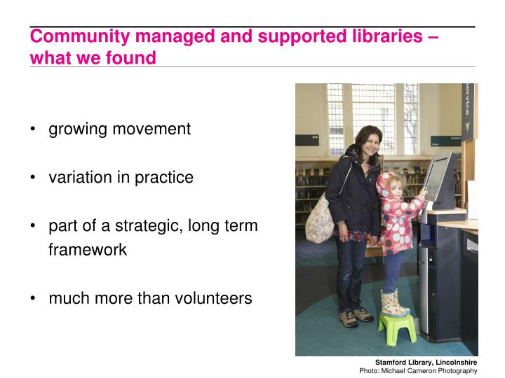 Community managed and supported libraries – what we found