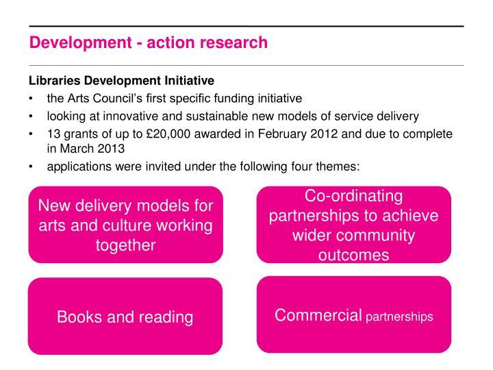 Development - action research