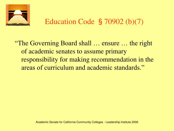 Education Code §70902 (b)(7)