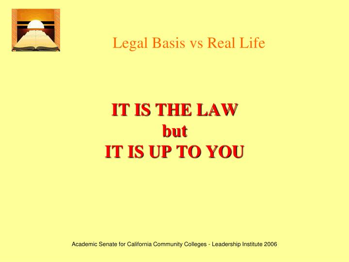 Legal Basis vs Real Life