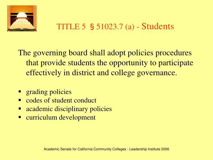 TITLE 5 §51023.7 (a) -
