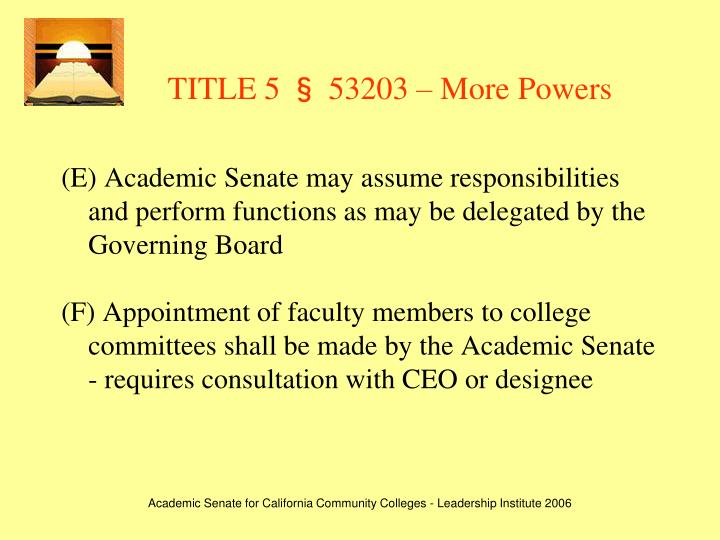 TITLE 5 § 53203 – More Powers