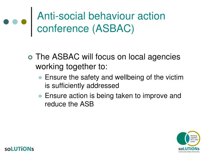 Anti-social behaviour action conference (ASBAC)
