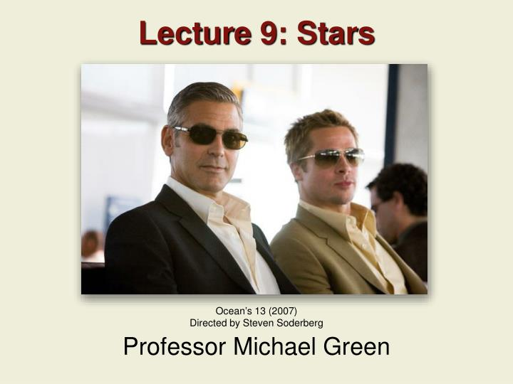 Lecture 9 stars