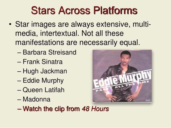 Stars Across Platforms