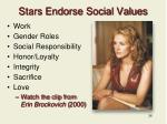 stars endorse social values