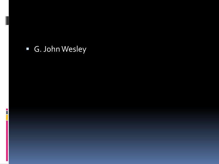 G. John Wesley