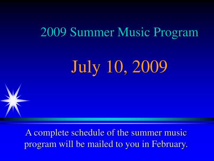 2009 Summer Music Program