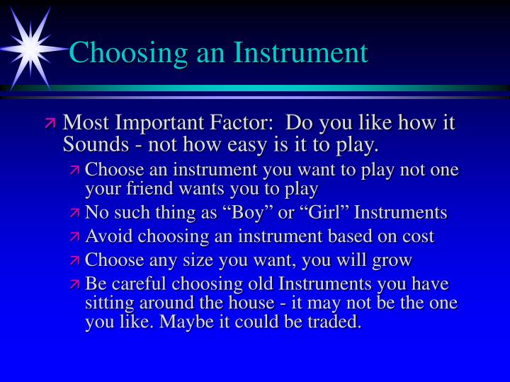 Choosing an Instrument