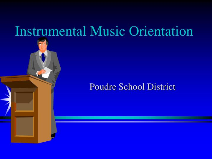 Instrumental music orientation