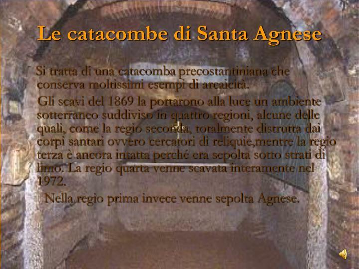 Le catacombe di Santa Agnese