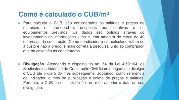 Como é calculado o CUB