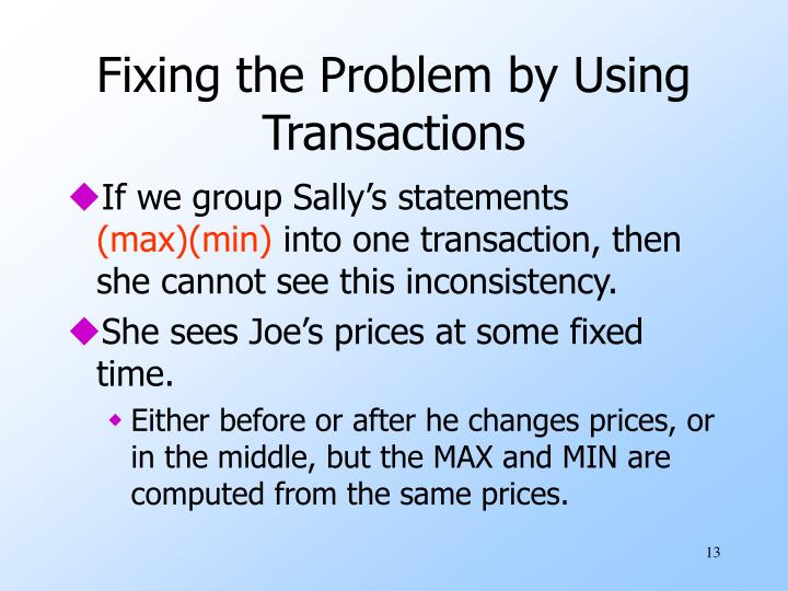 Fixing the Problem by Using Transactions