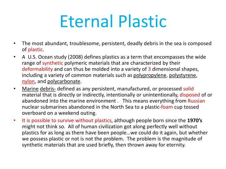 Eternal Plastic