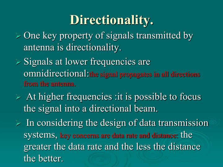Directionality.