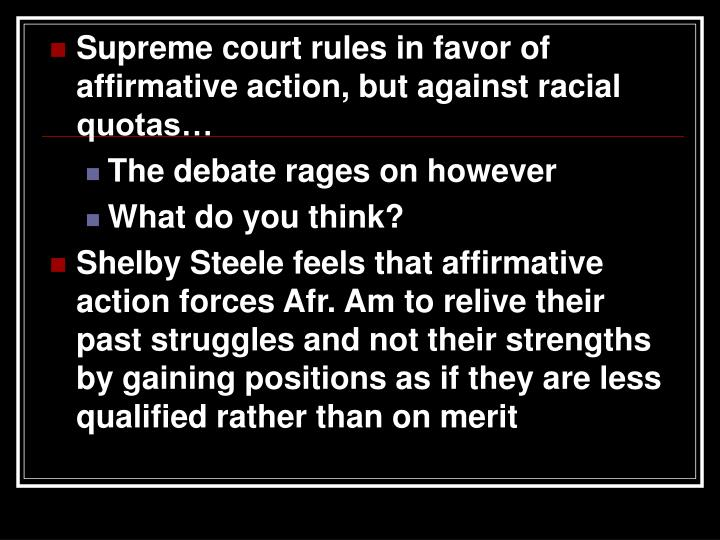 Supreme court rules in favor of affirmative action, but against racial quotas…