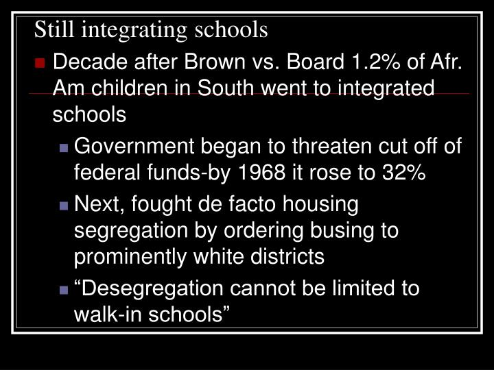 Still integrating schools