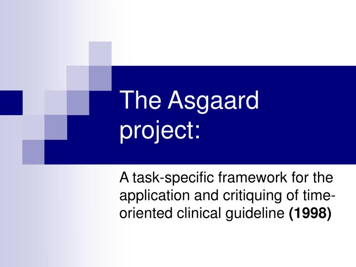 The Asgaard project: