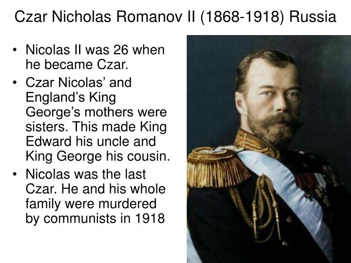 Czar Nicholas Romanov II (1868-1918) Russia