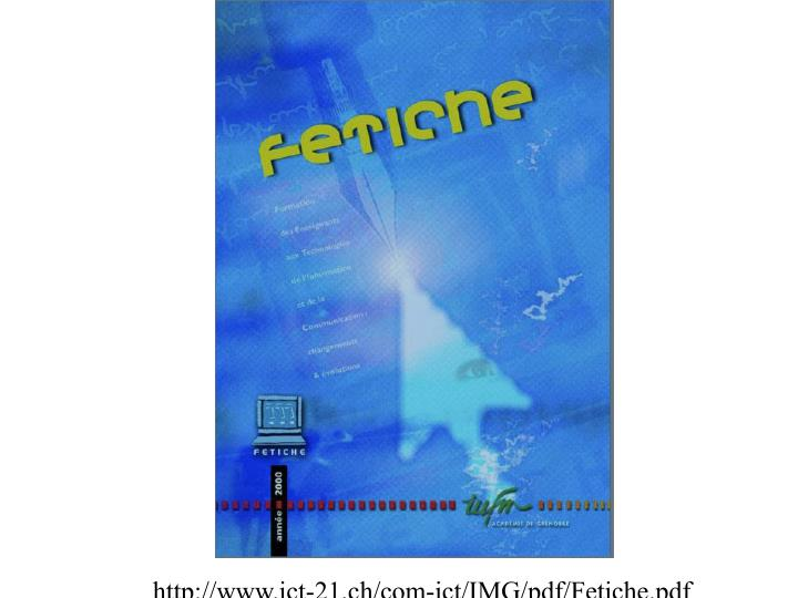 http://www.ict-21.ch/com-ict/IMG/pdf/Fetiche.pdf