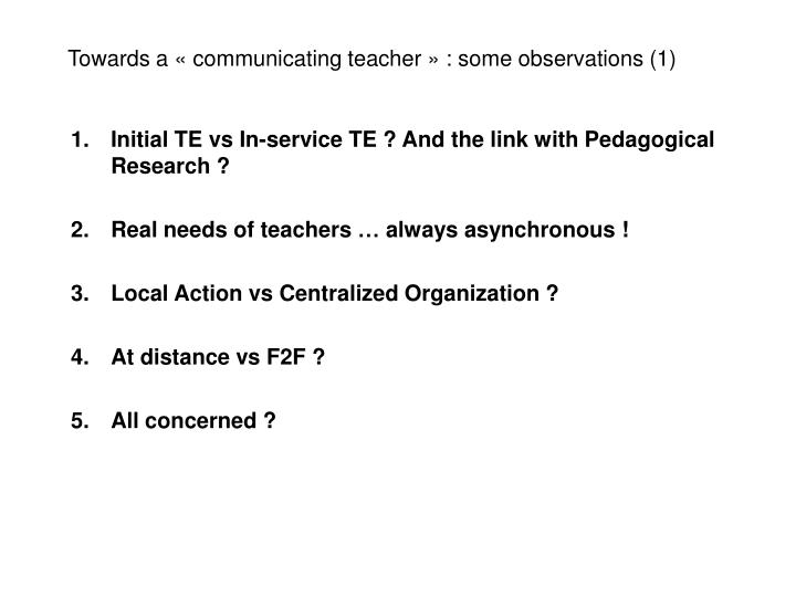 Towards a « communicating teacher » : some observations (1)