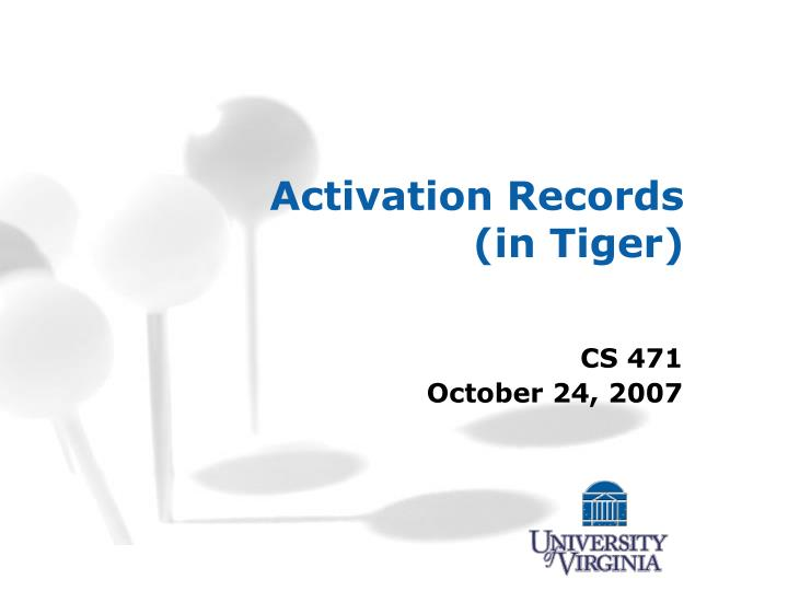 Activation records in tiger