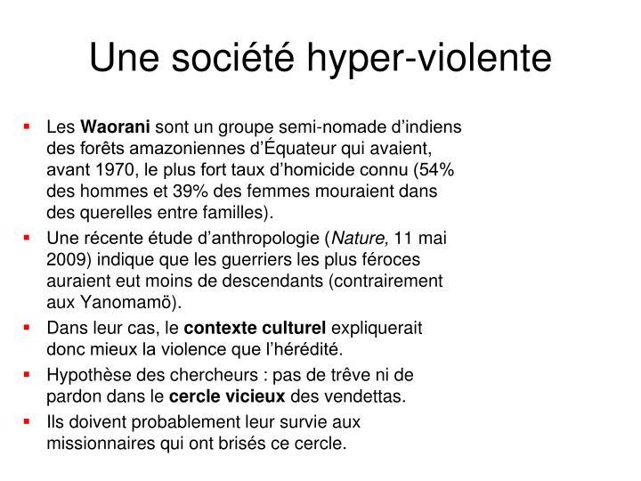 Une société hyper-violente