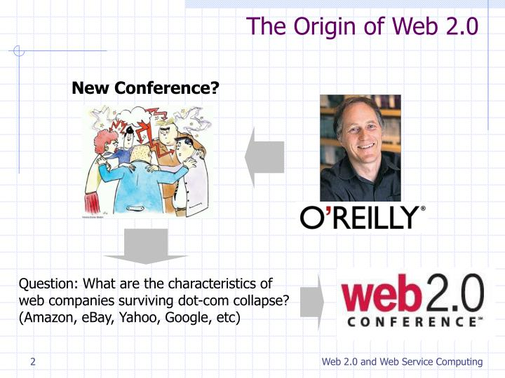 The origin of web 2 0