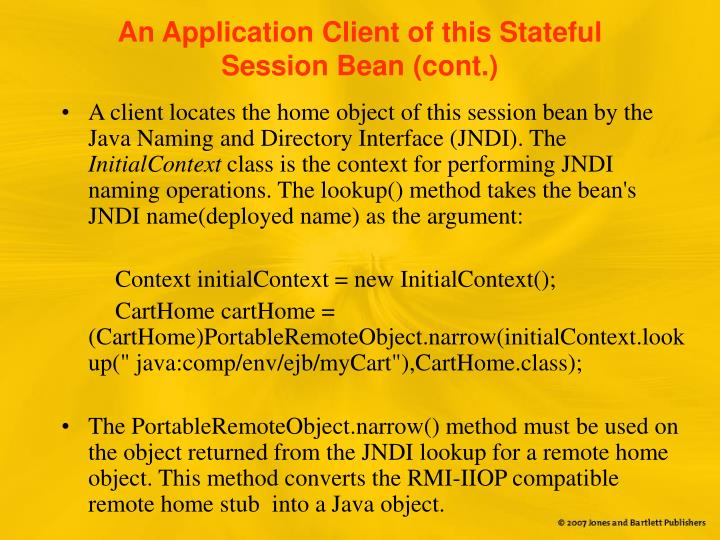 An Application Client of this Stateful Session Bean