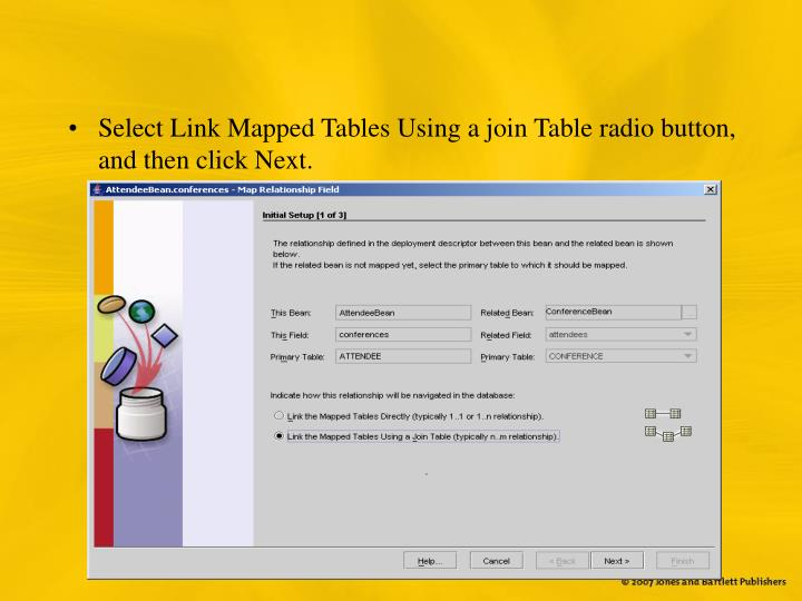 Select Link Mapped Tables Using a join Table radio button, and then click Next.