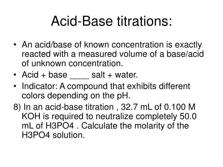 Acid-Base titrations:
