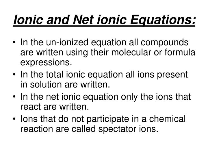 Ionic and Net ionic Equations: