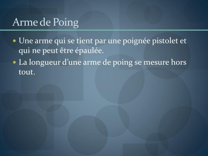 Arme de Poing