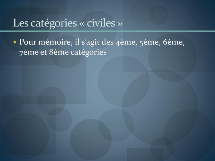 Les catégories «civiles»