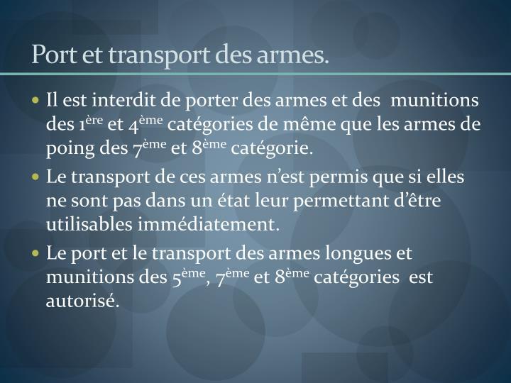 Port et transport des armes.