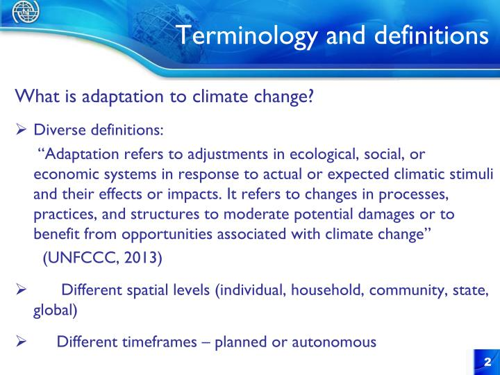What is adaptation to climate change?