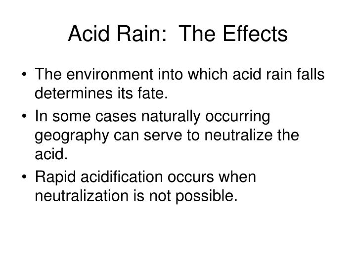 Acid Rain:  The Effects
