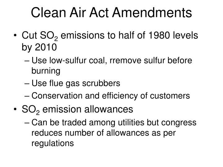 Clean Air Act Amendments