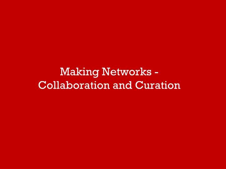 Making Networks -