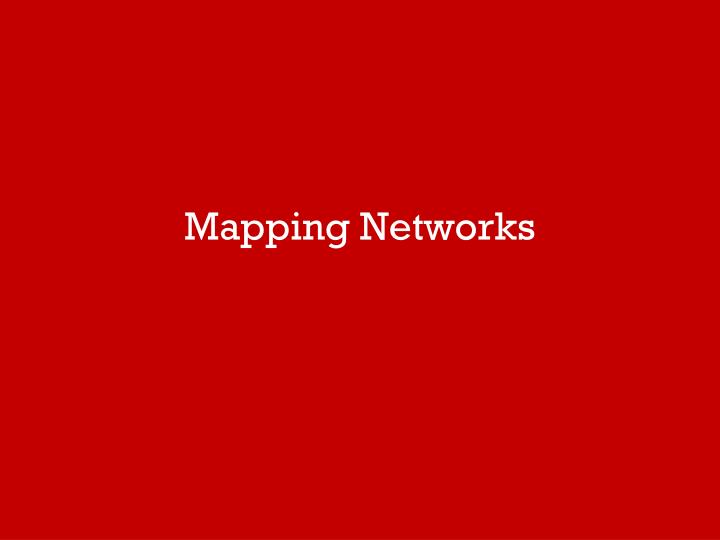 Mapping Networks